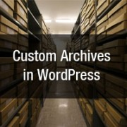 Custom Archives Page in WordPress