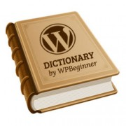 Announcing WPBeginner Glossary – Dictionary of WordPress Terms