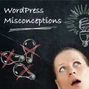 WordPress Misconceptions