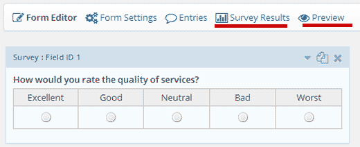 Preview your survey form or check survey results