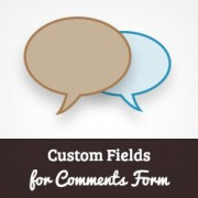 How to Add Custom Fields to Comments Form in WordPress