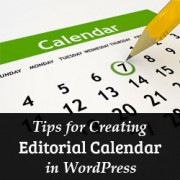 6 Tips for Creating a Killer Editorial Calendar in WordPress