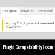 Should You Install Plugins Not Tested With Your Version of WordPress