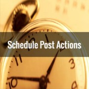 How to Schedule Actions on Your WordPress Posts