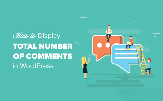 How to Display the Total Number of Comments in WordPress
