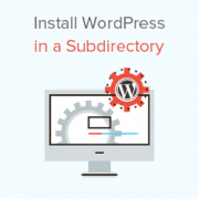 How to Install WordPress in a Subdirectory (Step by Step)