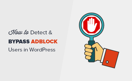 Detect and bypass AdBlock users in WordPress