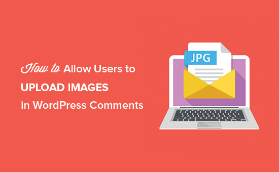 How to Allow Users to Upload Images in WordPress
