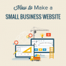 How to Make a Small Business Website - Step by Step
