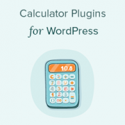 10 Best Calculator Plugins for Your WordPress Site