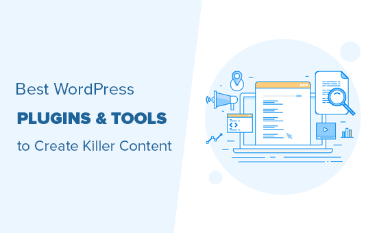 Best Content Marketing Tools and Plugins