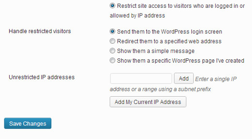 Restricting access to a site for logged in users or specific IP address