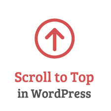 How to Add a Smooth Scroll to Top Effect in WordPress using