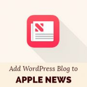 How to Add Your WordPress Blog to Apple News