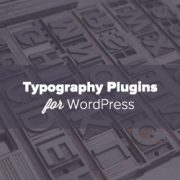 16 Best WordPress Typography Plugins to Improve Your Design