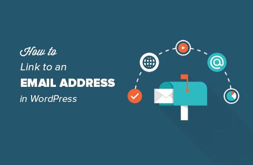 Hoe te linken naar een e-mailadres in WordPress