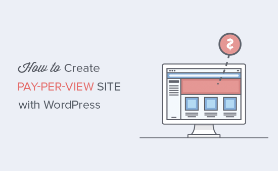 Creating a pay-per-view site with WordPress