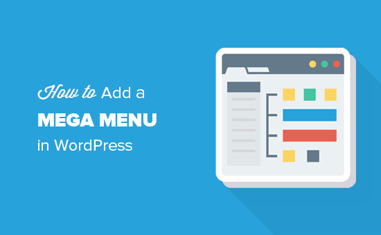 How to Add a Mega Menu in WordPress