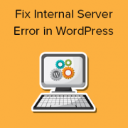 How to Fix the 500 Internal Server Error in WordPress