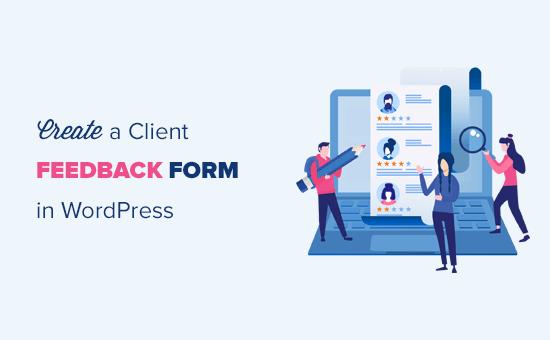 Een feedbackformulier voor klanten maken in WordPress