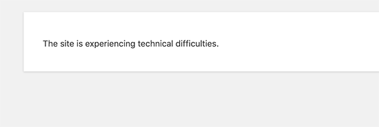 Technical difficulties error in WordPress 5.2