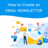 How to Create a Newsletter in 8 Simple Steps