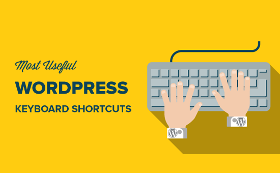 Most Useful WordPress Keyboard Shortcuts