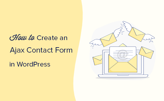 How to Build a WordPress AJAX Form (in 4 Easy Steps)