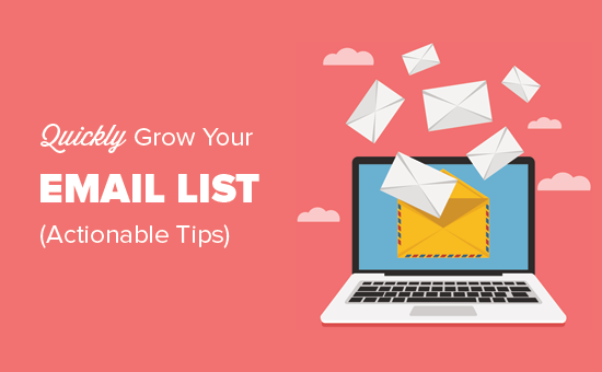 Ways to quickly grow your email list
