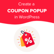 How to Create a Coupon Popup in WordPress (Step by Step)