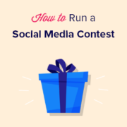 How to Run a Social Media Contest to Grow Your Site (Best Practices + Examples)