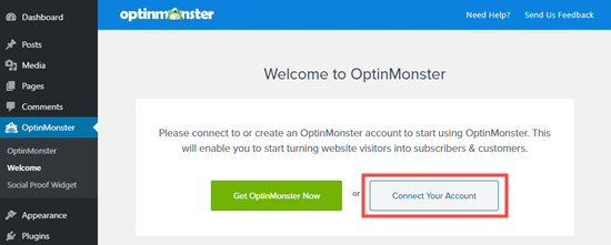 Click the button to connect your OptinMonster account to your WordPress site