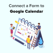 How to Add Google Calendar Events From Your WordPress Contact Form