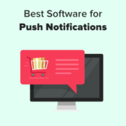 7 Best Web Push Notification Software in 2021 (Compared)