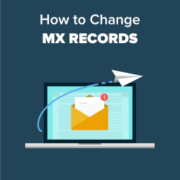 How to Change MX Records for Your WordPress Site