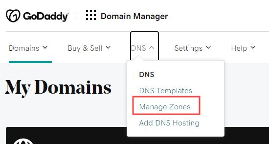 GoDaddy menüsünden DNS - Bölgeleri Yönet bağlantısını seçme