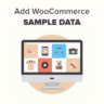 How to Add Sample Data in WooCommerce (with Product Images)
