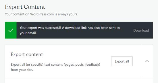 Het succesbericht laat u weten dat uw WordPress dot com-export is voltooid